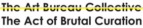 Brutal Curation Logo